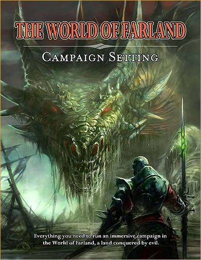 Get the World of Farland Campaign Setting Compendium